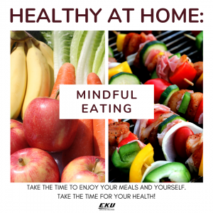 fruits and vegetables; text: mindful eating, healthy at home series